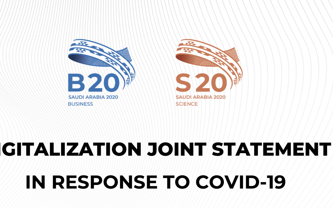 B20 & S20 JOINT STATEMENT ON DIGITALIZATION IN RESPONSE TO COVID-19